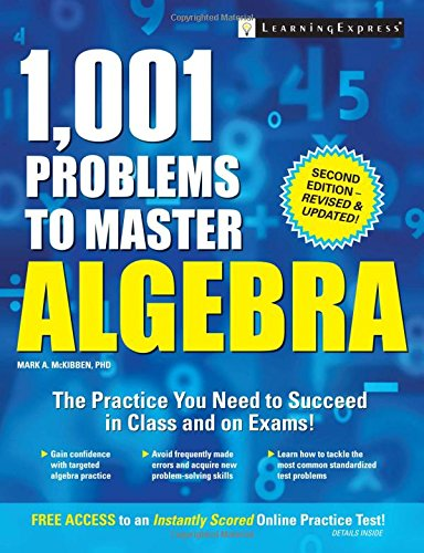 1,001 Problems to Master Algebra
