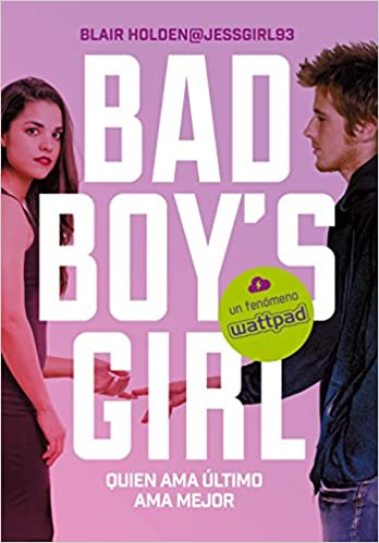 Quién ama último ama mejor, Bad Boy's Girl 05 - Blair Holden (Rom) 51Monl3RV1L._SX346_BO1,204,203,200_