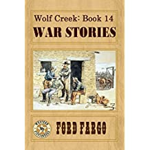 Wolf Creek: War Stories