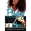 Playing for her Heart (Games Lovers Play Book 1)