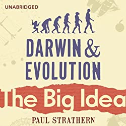 Darwin and Evolution: The Big Idea