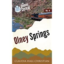 Olney Springs: Denver Cereal V14 (Volume 14)