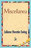 Miscellane, Juliana Horatia Ewing, 1421847507