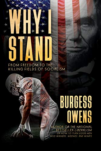 (Why I Stand: From Freedom to the Killing Fields of Socialism)
