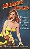 Murder Ballad, Elizabeth Wadsworth, 1477517111