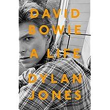 David Bowie: An Oral Biography