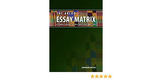 com the arloo essay matrix ebook johnson arloo kindle store