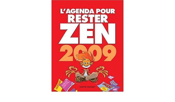 Agenda pour Etre Super Zen 2009: 9782749304632: Amazon.com ...