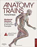 Anatomy Trains: Myofascial Meridians for Manual and Movement Therapists.