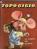 Topo Gigio: La casita de campo