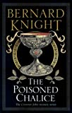 Front cover for the book The Poisoned Chalice by Bernard Knight