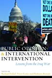 Public Opinion and International Intervention, , 1597974935