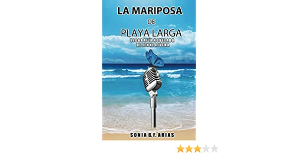 Amazon.com: La Mariposa de Playa Larga (Spanish Edition) eBook: Sonia Arias: Kindle Store