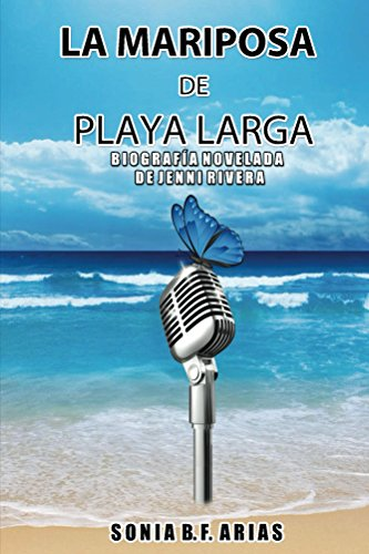 La Mariposa de Playa Larga (Spanish Edition) by [Arias, Sonia]