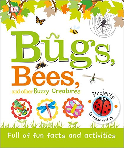Book Cover: Bugs, Bees, and Other Buzzy Creatures