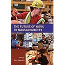 The Future of Work in Massachusetts