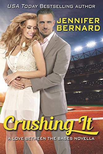 Crushing It by Jennifer Bernard