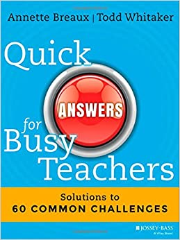 Book Quick Answers for Busy Teachers: Solutions to 60 Common Challenges