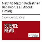 Math to Match Pedestrian Behavior is all About Timing | Andrew Grant