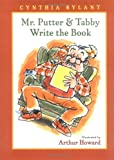 Mr. Putter and Tabby Write the Book, Cynthia Rylant, 0152002413