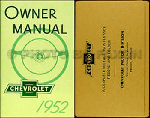1952 CHEVROLET PASSENGER CAR OWNERS INSTRUCTION & OPERATING MANUAL & ENVELOPE - USERS GUIDE - INCLUDES; Special Series 1500 KJ, Deluxe Series 2100 KK, Styleline (Bel Air), Fleetline, Sedan Delivery, & Station Wagons. CHEVY 52