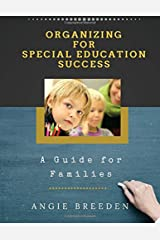 Organizing For Special Education Success: A Guide for Families Paperback