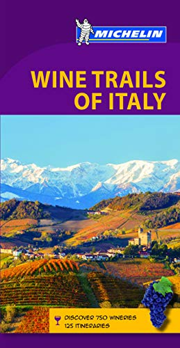 Michelin Green Guide Wine Trails of Italy (Michelin Map & Guide Series)