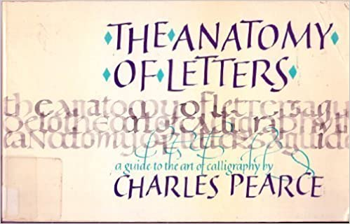 The Anatomy Of Letters By Charles Pearce 1987 04 02 Amazon Books