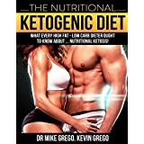 Die Nutritional Ketogenic Diet: What every High Fat Low Carb Person Ought to Know About Nutritional Ketosis