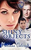 Shiny Objects, Karenna Colcroft, 1608203727
