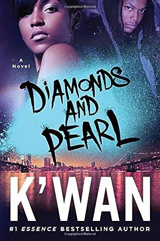 Diamonds and Pearl (A Diamonds Novel) (Kwan Paperbacks)