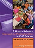A Human Relations Approach to Multiculturalism in K-12 Schools