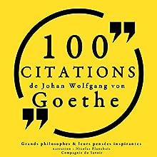100 citations de Goethe | Livre audio Auteur(s) : Johann Wolfgang von Goethe Narrateur(s) : Nicolas Planchais