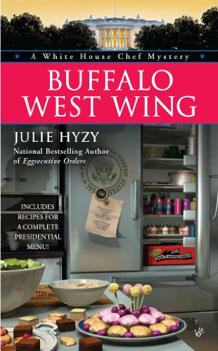 (Buffalo West Wing (A White House Chef Mystery Book 4))