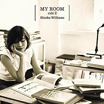 「MY ROOM side2 / ウィリアムス浩子」の画像検索結果