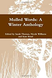 Mulled Words: A Winter Anthology