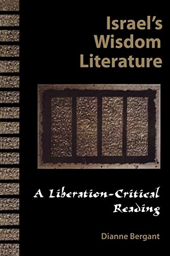 Israel's Wisdom Literature (Liberation-Critical Reading of the Old Testament)