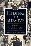 Hiding to Survive, Maxine B. Rosenberg, 0395900204