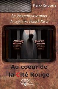 Au coeur de la Cité Rouge par Franck Cerqueira