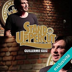 Stand UpPercut : Guillermo Guiz Hörspiel