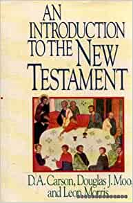 introduction to the new testament carson pdf