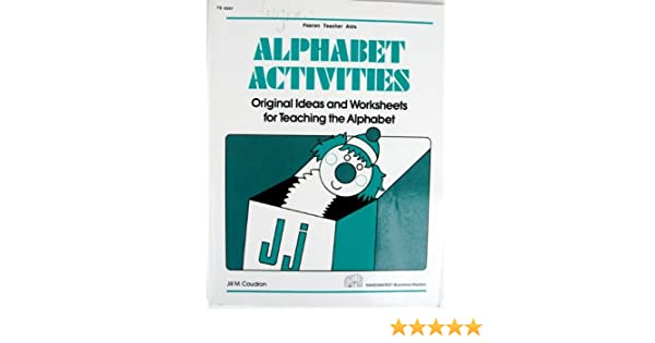 Alphabet Activities, Original Ideas and Worksheets for Teaching ...