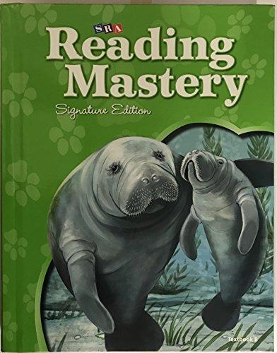 Reading Mastery Reading/Literature Strand Grade 2, Textbook B (READING MASTERY LEVEL VI)