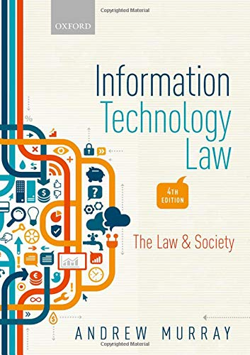 Information Technology Law: The Law and Society by Oxford University Press