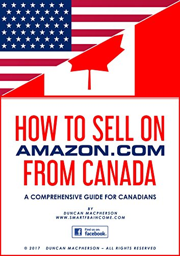 How to sell on amazon from canada a comprehensive guide for com from canada a comprehensive guide for canadians malvernweather Gallery