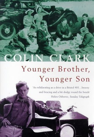 Younger Brother, Younger Son: A Memoir by Colin Clark (1998-05-03)