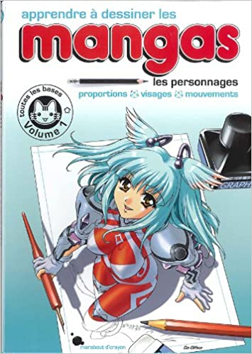 Amazon Fr Apprendre A Dessiner Les Mangas Vol 1