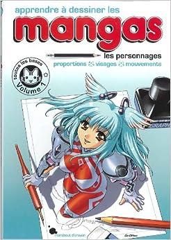 Book's Cover of Apprendre à dessiner les mangas - Vol. 1 (Français) Broché – 2 juin 2010
