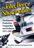 Search : John Deere Snowmobiles: Development, Production, Competition and Evolution, 1971-1983