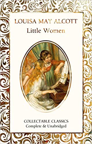 Little Women by Louisa May Alcott New Deluxe Collectible Hardcover Classics